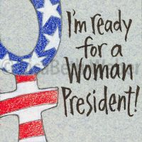 ready_for_a_woman_president_pin©LisaBethWeber