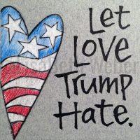 let_love_trump_hate_pin©LisaBethWeber