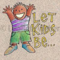 let_kids_be_pin©LisaBethWeber