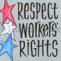 respect_workers_rights_pin©LisaBethWeber