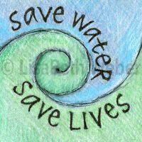 save_water_save_lives_pin©LisaBethWeber