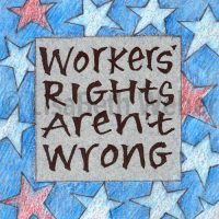workers_rights_aren't_wrong_pin©LisaBethWeber