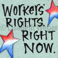 workers_rights_right_now_pin©LisaBethWeber
