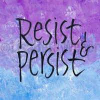 resist_and_persist_pin©LisaBethWeber