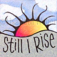 still_i_rise_pin©LisaBethWeber